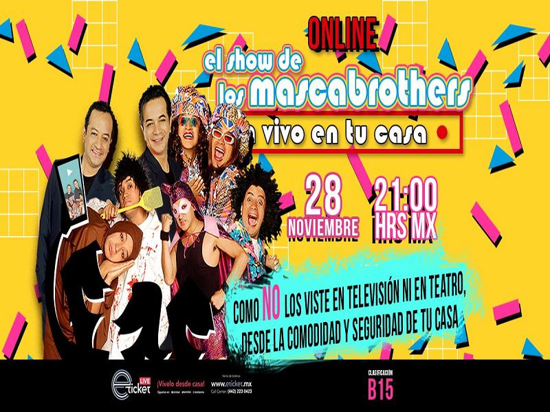 2020.11.28 EL SHOW DE LOS MASCABROTHERS ONLINE