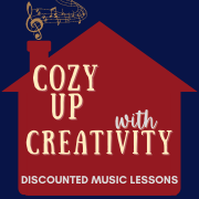 "Graphic with images of a red house silhouette with music symbols rising from the chimney with the words ""Cozy Up with Creativity. Discounted Music Lessons."" overlay."
