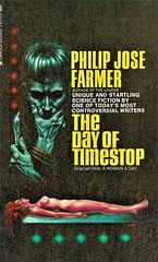 THE DAY OF TIMESTOP by Philip Jose Farmer. Lancer Books 1968. 192 pages.