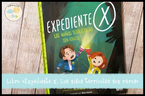 Reseña del libro Expediente X. Los niños terrícolas son raros