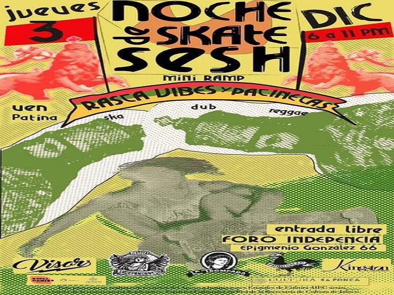 2020.12.03 Noches De Skate Sesh #NDSS