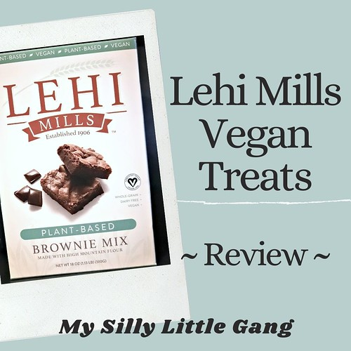 Lehi Mills Vegan Treats @LehiRollerMills #MySillyLittleGang