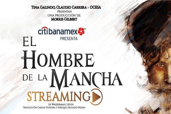 2021.01.09 El Hombre de La Mancha Streaming
