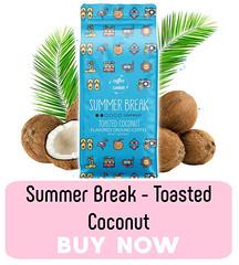 Summer Break Toasted Coconut #MySillyLittleGang  #Coffee