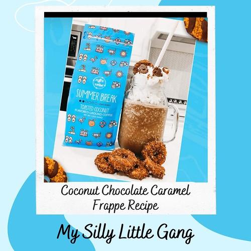 Coconut Chocolate Caramel Frappe Recipe #MySillyLittleGang  #Coffee