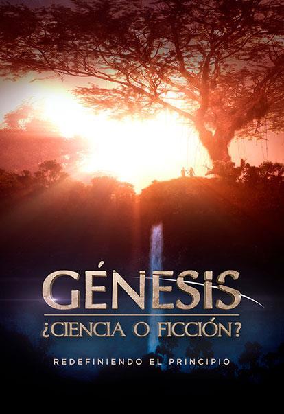Génesis Ciencia o Ficción