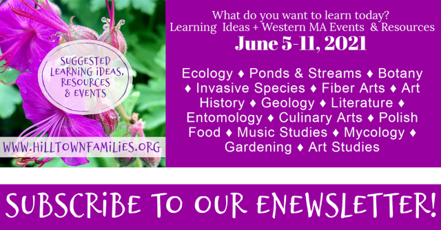 Strengthen your sense of place in early June in New England through nature-based learning and community-based educational events!