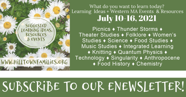 Self-directed learning ideas for mid-July, including folklore, culinary arts, science, meteorology, fiber arts and much more!