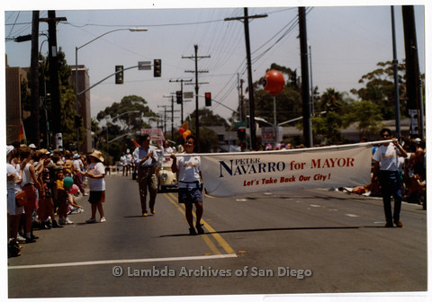 "P201.013m.r.t San Diego Pride Parade 1992: Marchers carrying a sign: ""Peter Navarro for Mayor, Let's Take Back Our City!"""