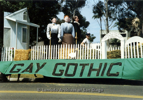 "P024.424m.r.t 1990 San Diego Pride parade: Parade float with banner that reads, ""Gay Gothic"""