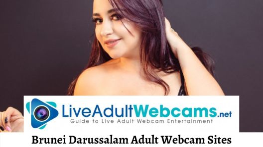 Brunei Darussalam Adult Webcam Sites
