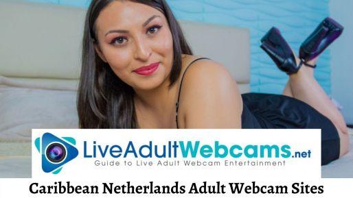 Caribbean Netherlands Adult Webcam Sites
