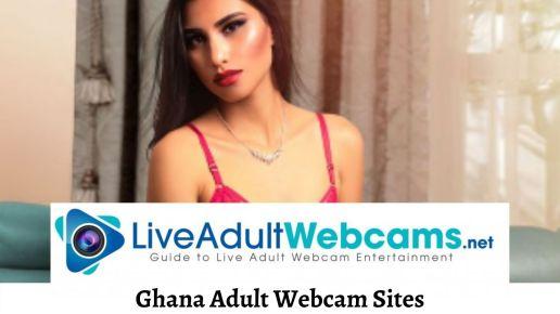 Ghana Adult Webcam Sites