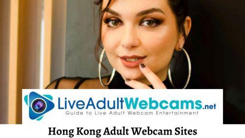 Hong Kong Adult Webcam Sites