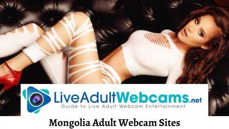 Mongolia Adult Webcam Sites