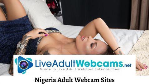 Nigeria Adult Webcam Sites