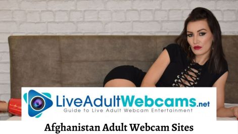 Afghanistan Adult Webcam Sites