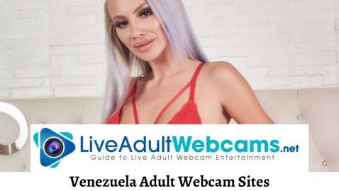 Venezuela Adult Webcam Sites