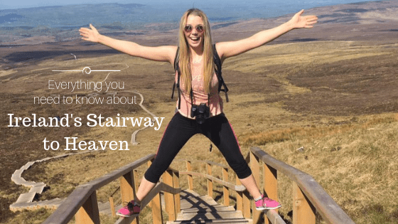 Irelands Stairway to Heaven Blog | Everything You Need To Know