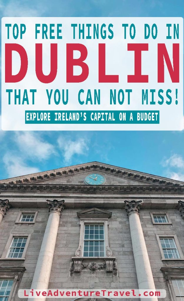 Free Things to do in Dublin Pinterest Graphic