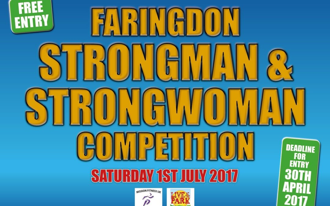 Faringdon Strongman & Strongwomen Competition – Live at the Park