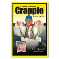 Dan Gapen, Sr. - Crappie, How to Catch Fishing Book