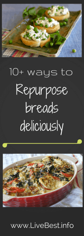 Ten + ways to repurpose bread. Repurpose Food is a LiveBest series where I share delicious ways to reduce food waste. Join me as we repurpose bread to create bestovers - one delicious bite at a time!
