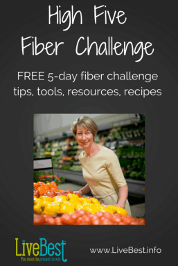 Join a free 5 day fiber challenge created by a registered dietitian nutritionist. Eat real food to improve your digestion, weight and blood pressure. www.LiveBest.info