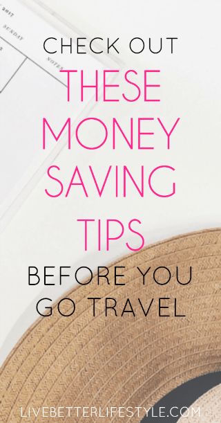7 money saving tips to travel on a budget