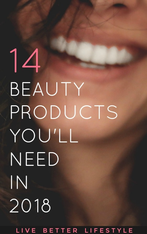 Beauty Products That You'll Need To Have in 2018