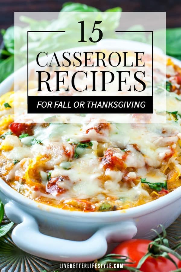 Casserole Recipes You Need to Try This Fall
