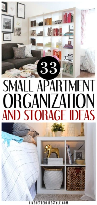 33 Brilliant Small Apartment Organization Ideas