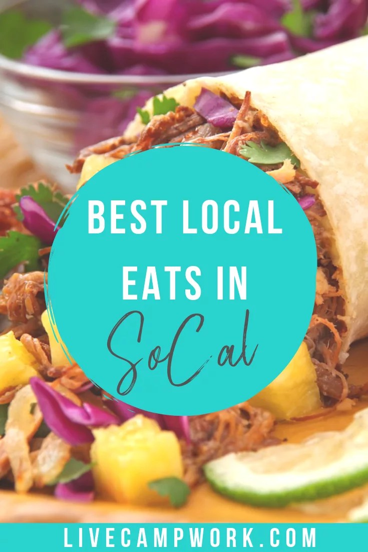 Want to know the top places to eat the best food in Socal? Check out this quick post of where to eat in Southern California on your next RV road trip!