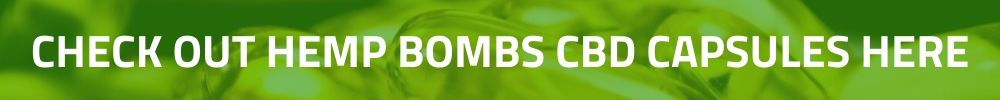 CHECK OUT HEMP BOMBS ONLINE STORE HERE