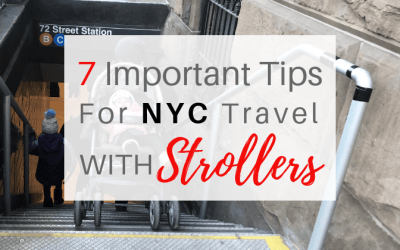 7 Important Tips For New York City Travel With Strollers