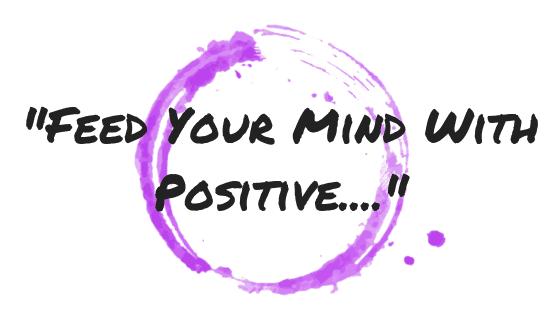 Motivational Monday Post 18-Positive Thinking
