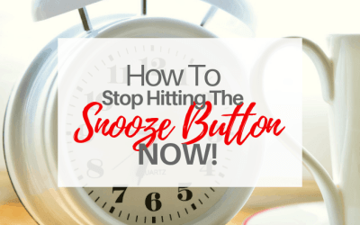 How To Stop Hitting The Snooze Button Now!