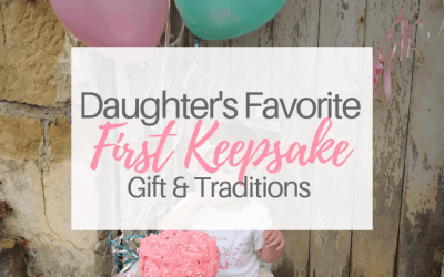 Daughter's Favorite First Keepsake Gift and Traditions