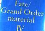 「Fate/Grand Order material IV」