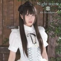 村川梨衣さんの4thシングル「Night terror」ジャケット&Music Videoが公開!
