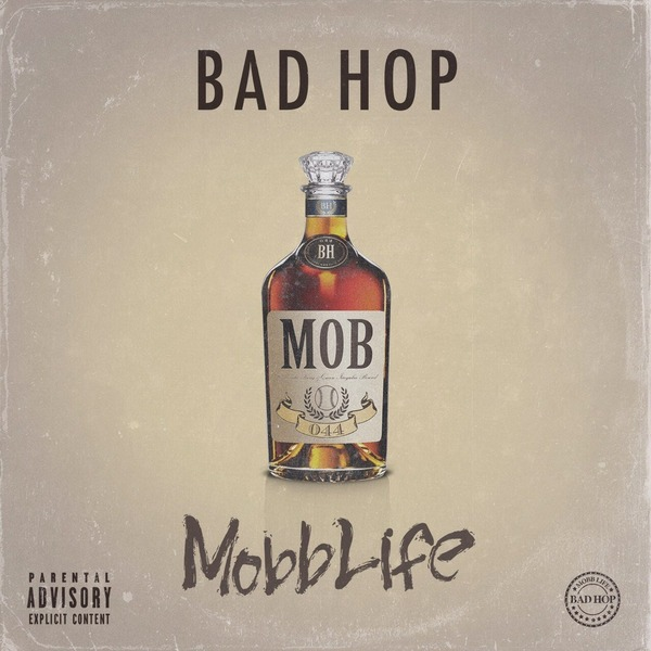 BAD HOP/Mobb Life