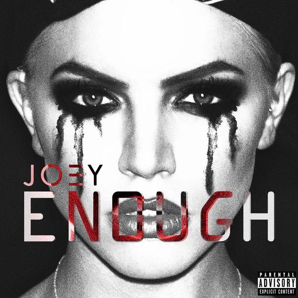 JOEY/Enough