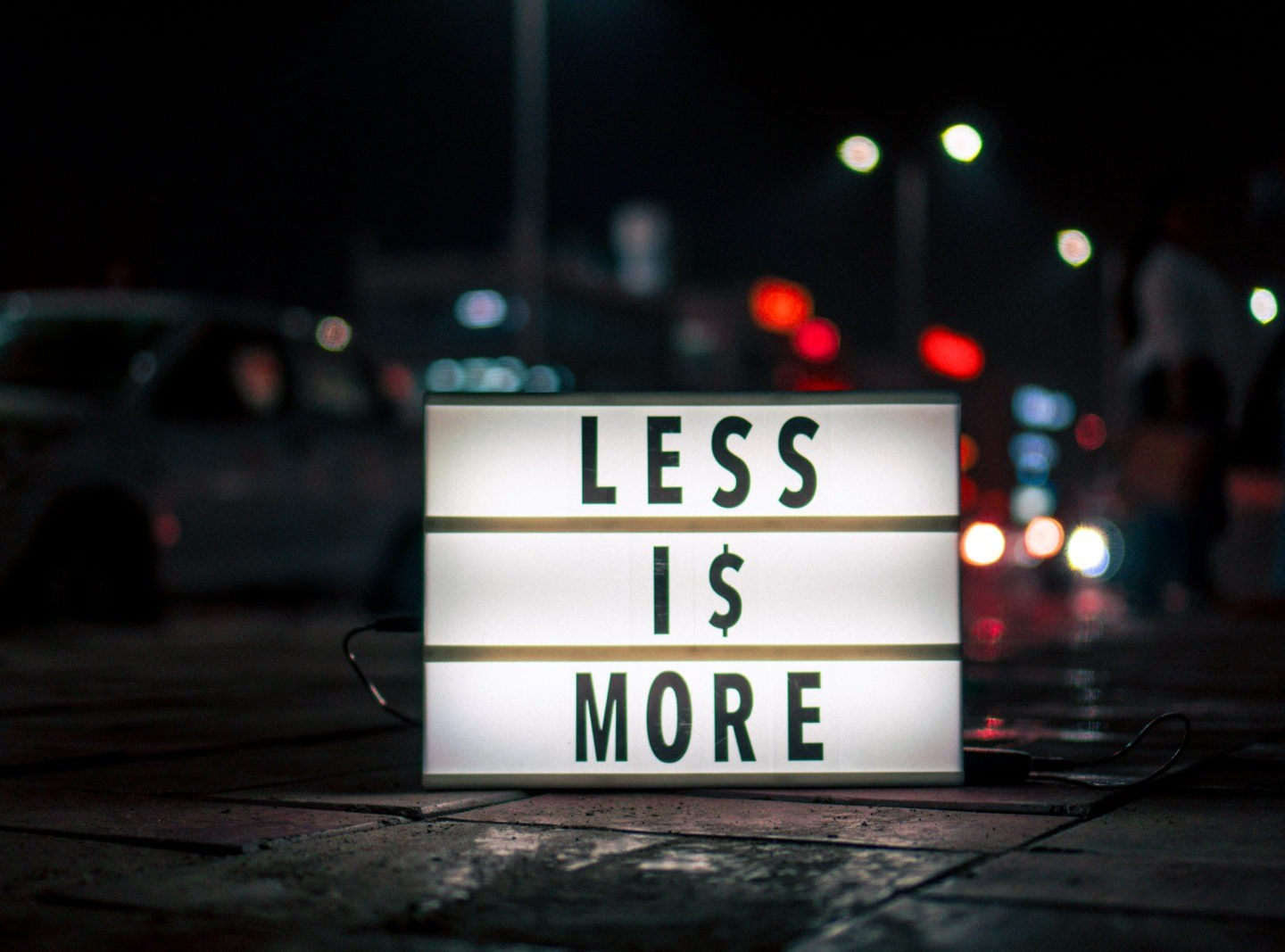 Number of variables – make it less in life.