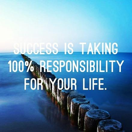 Taking 100% responsibility- Making right responses