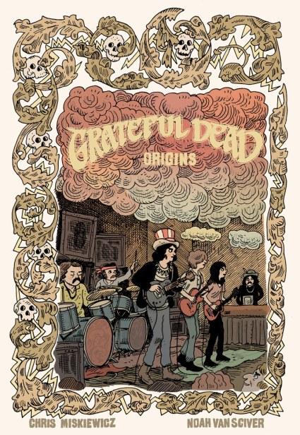 Grateful Dead Origins, Grateful Dead Book, Grateful Dead Graphic Novel
