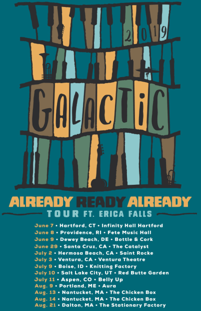 galactic, galactic tour, galactic already ready already, galactic already ready already tour, galactic tour 2019