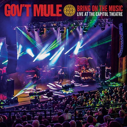 Gov't Mule Bring On The Music – Live At The Capitol Theatre, Gov't Mule live album