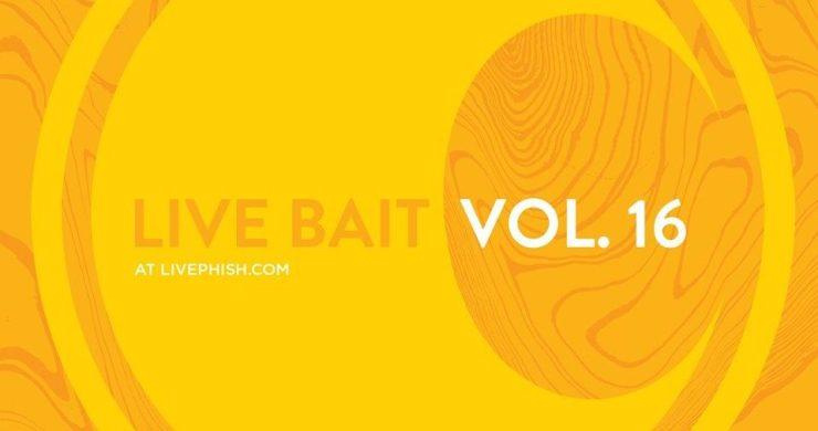 Phish, Phish Summer Tour, Phish live bait, live phish, live bait 16