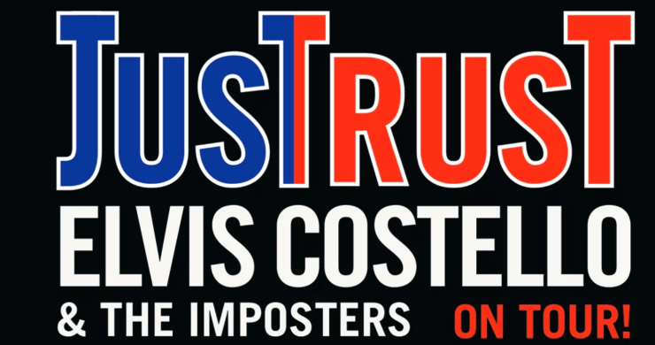 elvis costello tour, elvis costello & the imposters tour, elvis costello & the imposters, elvis costello, elvis costello just trust