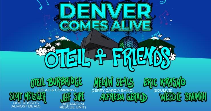 denver comes alive, denver comes alive 2020, denver comes alive tickets, denver comes alive lineup, denver comes alive oteil burbridge